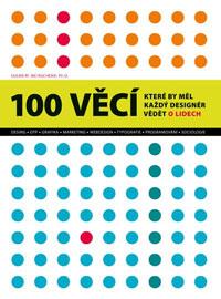 Susan Weinschenk - 100 věcí které by měl každý designer vědět o lidech
