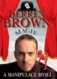 Derren Brown - Magie a manipulace mysli