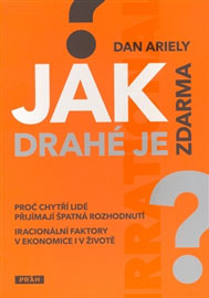 Dan Ariely - Jak drahé je zdarma