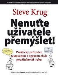 Steve Krug - Nenuťte uživatele přemýšlet