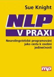 Sue Knight - NLP v praxi