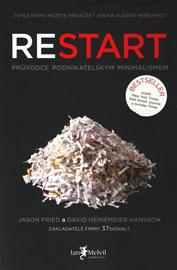 Jason Fried, David Heinemeier - Restart