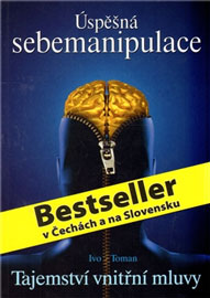 Ivo Toman - Úspěšná sebemanipulace